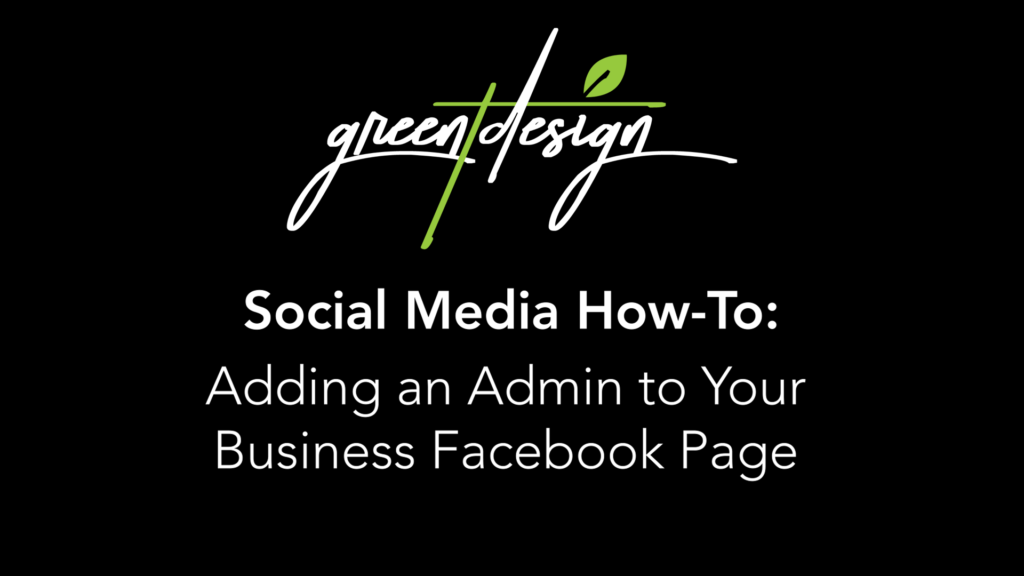 Adding an Admin to Your Business Facebook Page