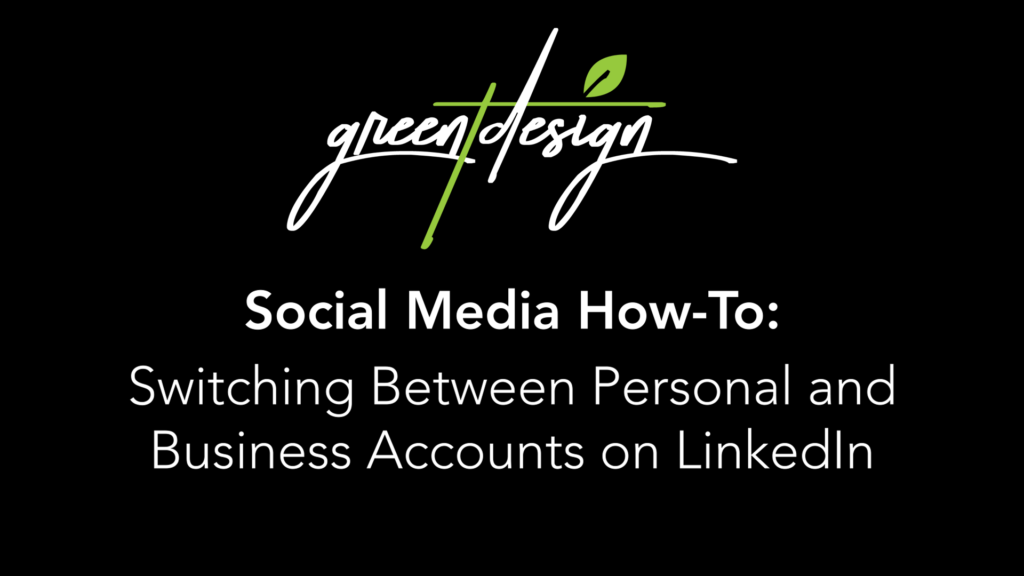 Switching Between Personal and Business Accounts on LinkedIn