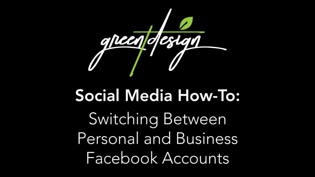 Switching Between Personal and Business Facebook Accounts